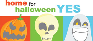8th Home for Halloween Campaign Reminds Revelers to Keep It Close to Home on October 31